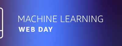 AWS : Free Machine Learning (ML) virtual event